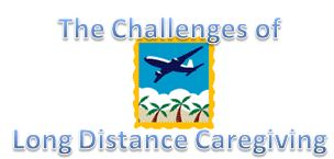 challenges of long distance caregiving